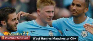 Prediksi Premier League West Ham vs Manchester City 29 April 2018 Agen Bola Piala Dunia 2018