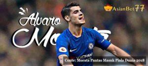 Conte: Morata Pantas Masuk Piala Dunia 2018