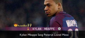 kylian mbappe sang penerus lionel messi Agen Bola Piala Dunia 2018