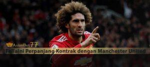 Fellaini Perpanjang Kontrak dengan Manchester United Agen Bola Piala Dunia 2018