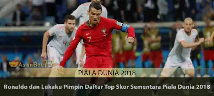 Ronaldo dan Lukaku Pimpin Daftar Top Skor Sementara Piala Dunia 2018 Agen Bola Piala Dunia 2018