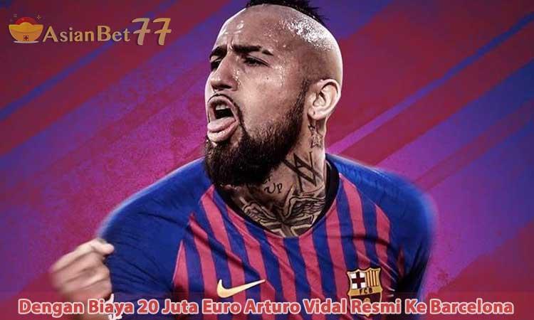 Dengan-Biaya-20-Juta-Euro-Arturo-Vidal-Resmi-Ke-Barcelona