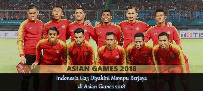 Indonesia U23 Diyakini Mampu Berjaya di Asian Games 2018 Agen bola online