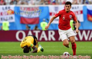 Jose-Mourinho-Siap-Memberikan-Kejutan-Untuk-Harry-Maguire