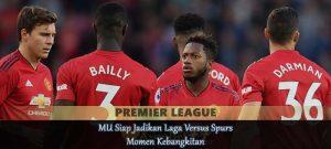 MU Siap Jadikan Laga Versus Spurs Momen Kebangkitan Agen bola online