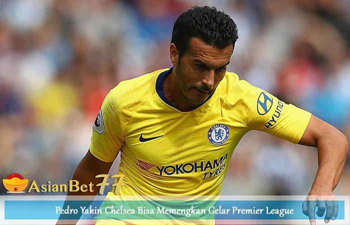 Pedro-Yakin-Chelsea-Bisa-Memengkan-Gelar-Premier-League
