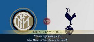Prediksi Liga Champions Inter Milan vs Tottenham 18 Sept 2018 Agen bola online