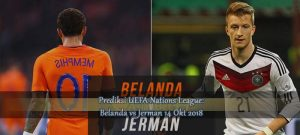 Prediksi UEFA Nations League Belanda vs Jerman 14 Okt 2018 Agen bola online