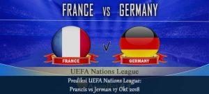 Prediksi UEFA Nations League Prancis vs Jerman 17 Okt 2018 - Agen bola online