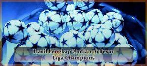 Hasil Lengkap Undian 16 Besar Liga Champions Agen bola online