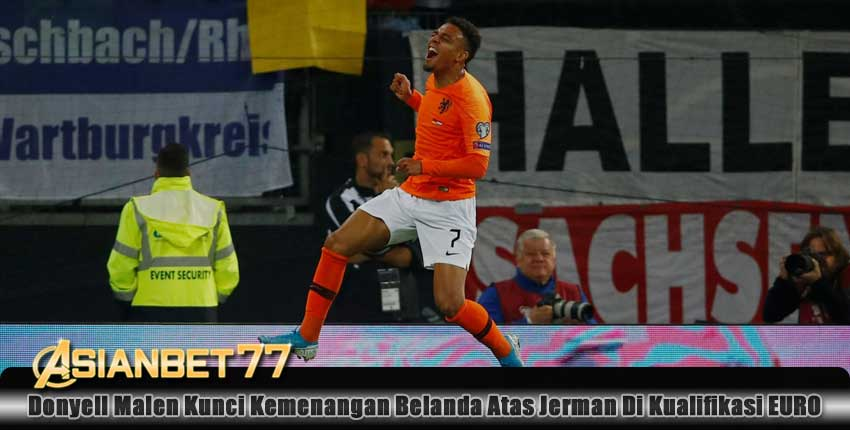 Donyell Malen Kunci Kemenangan Belanda Atas Jerman Di Kualifikasi EURO