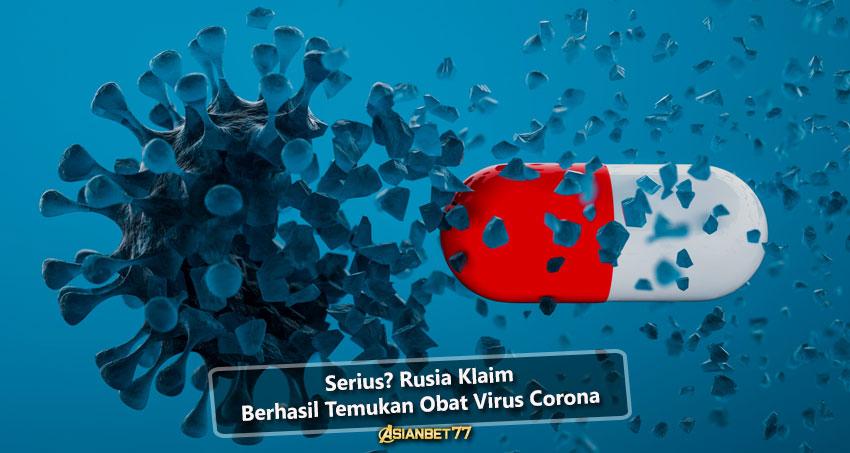 Serius? Rusia Klaim Berhasil Temukan Obat Virus Corona