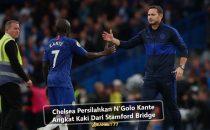 Chelsea Persilahkan N'Golo Kante Angkat Kaki Dari Stamford Bridge