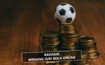 RAHASIA MENANG JUDI BOLA ONLINE