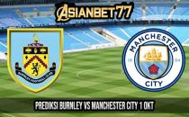 Prediksi Burnley vs Manchester City 1 Oktober 2020
