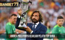 Andrea Pirlo Punya Keahlian Pelatih Top Dunia
