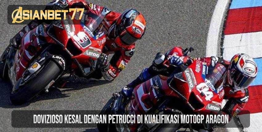 Dovizioso Kesal Dengan Petrucci di Kualifikasi MotoGP Aragon