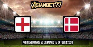Prediksi Inggris vs Denmark 15 Oktober 2020