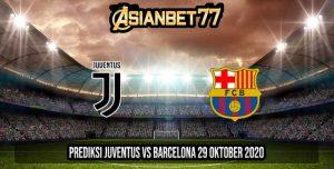 Prediksi Juventus vs Barcelona 29 Oktober 2020