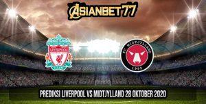 Prediksi Liverpool vs Midtjylland 28 Oktober 2020