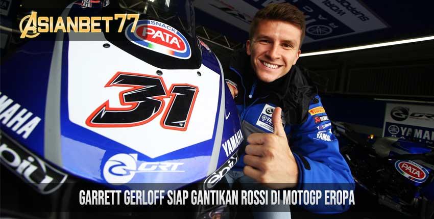 Garrett Gerloff Siap Gantikan Rossi di MotoGP Eropa