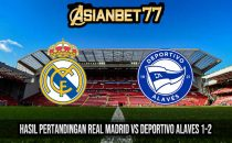 Hasil Pertandingan Real Madrid vs Deportivo Alaves 1-2