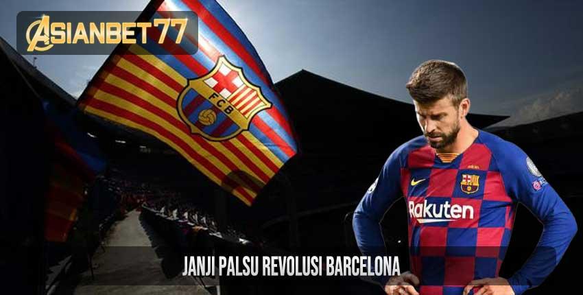 Janji Palsu Revolusi Barcelona
