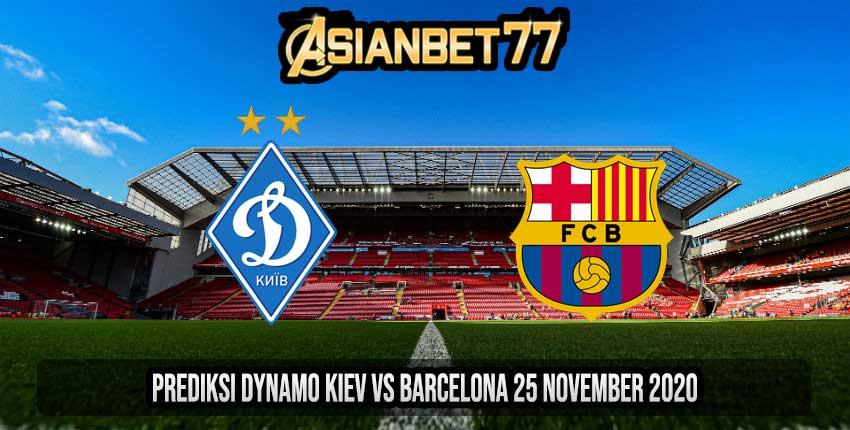 Prediksi Dynamo Kiev vs Barcelona 25 November 2020