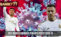 Real Madrid Konfirmasi Pemainya Positif COVID-19