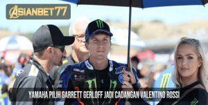 Yamaha Pilih Garrett Gerloff Jadi Cadangan Valentino Rossi