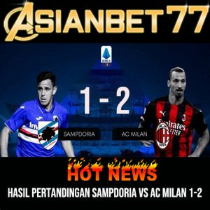 Hasil Pertandingan Sampdoria Vs AC Milan 1-2