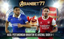 Hasil Pertandingan Brighton vs Arsenal Skor 0-1