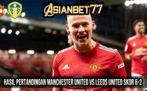 Hasil Pertandingan Manchester United vs Leeds United Skor 6-2