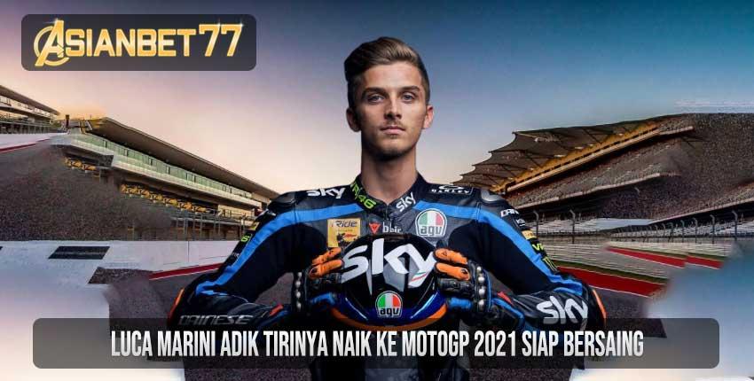 Luca Marini Adik Tirinya Naik ke MotoGP 2021 Siap Bersaing