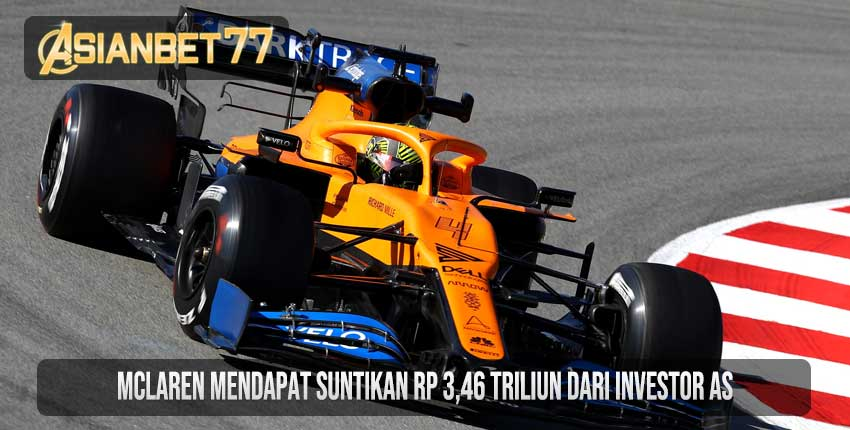 McLaren Mendapat Suntikan Rp 3,46 Triliun Dari Investor AS