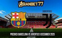 Prediksi Barcelona vs Juventus 9 Desember 2020