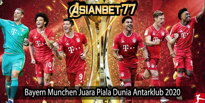 Bayern Munchen Juara Piala Dunia Antarklub 2020