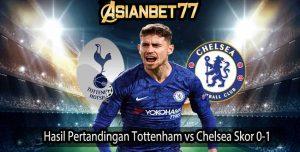 Hasil Pertandingan Tottenham vs Chelsea