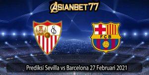 Prediksi Sevilla vs Barcelona