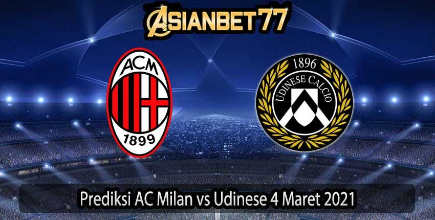 Prediksi AC Milan vs Udinese 4 Maret 2021